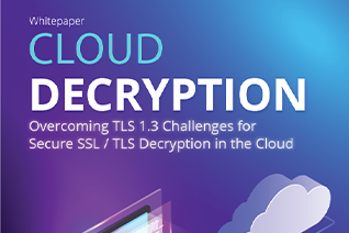 Garland Technology Cloud Decryption TLS 1.3
