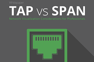 TAP vs SPAN Network Visualization Whitepaper