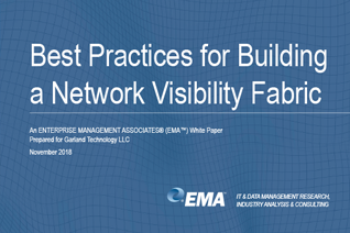 Best Practices for Building a Network Visibility Fabric Whitepaper