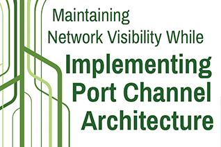 Port Channel Architecture