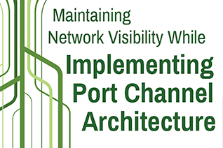 Port Channel Architecture