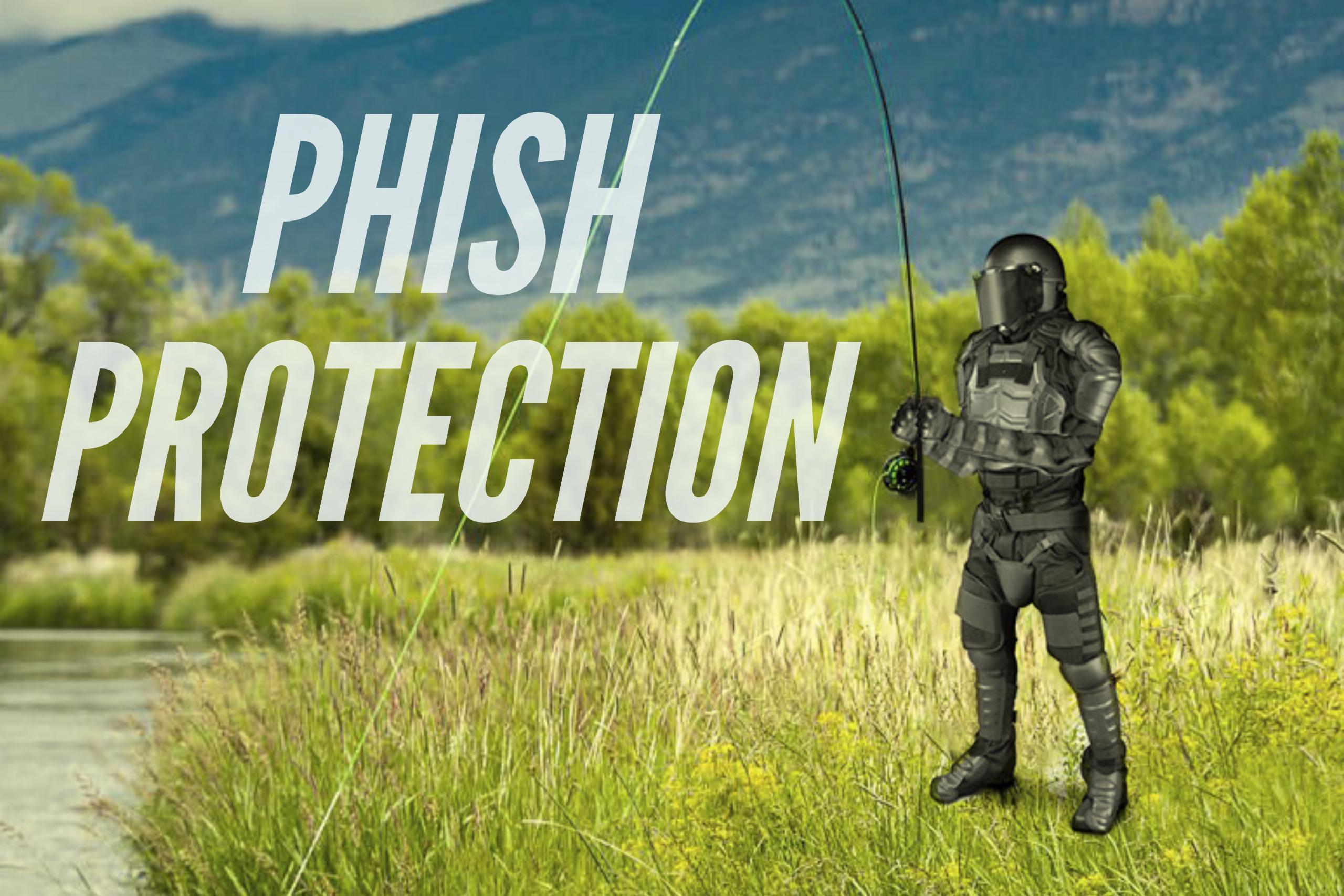 Phish protection