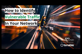GT & Tenable Webinar identifies vulnerable network traffic