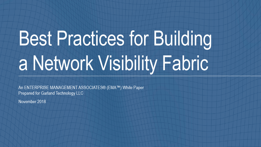 Building a Network Visibility Fabric