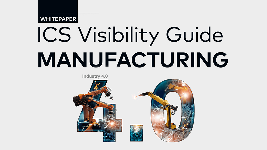 ICS Visibility Guide: Manufacturing