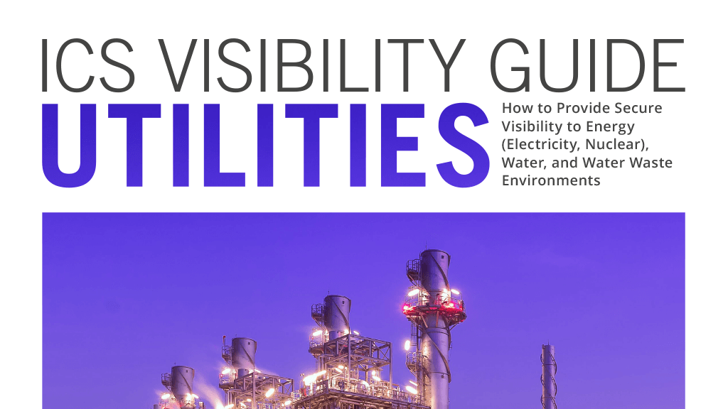 ICS Visibility Guide: Utilities