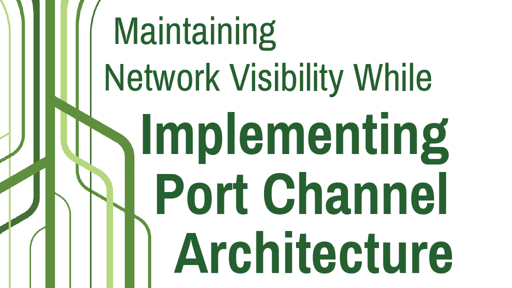 Implementing Port Channel Architecture