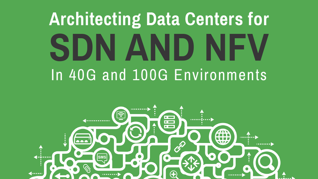 Architecting Data Centers for SDN and NFV